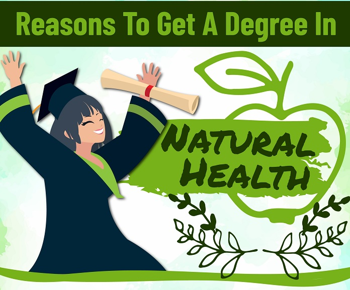 Reasons to Get a Degree In Natural Health